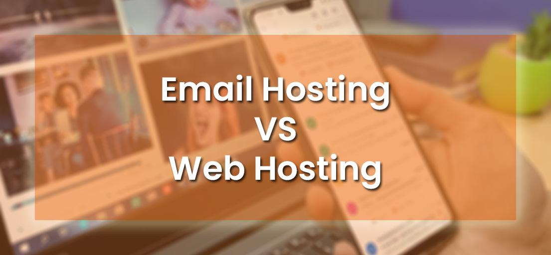 Best Email Hosting VS Web Hosting