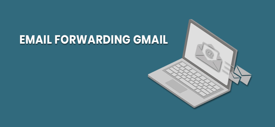 What does forwarding mean in Gmail?