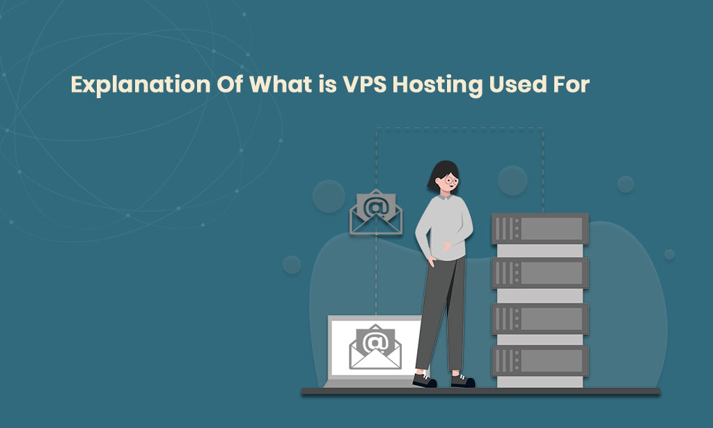 What is VPS hosting used for