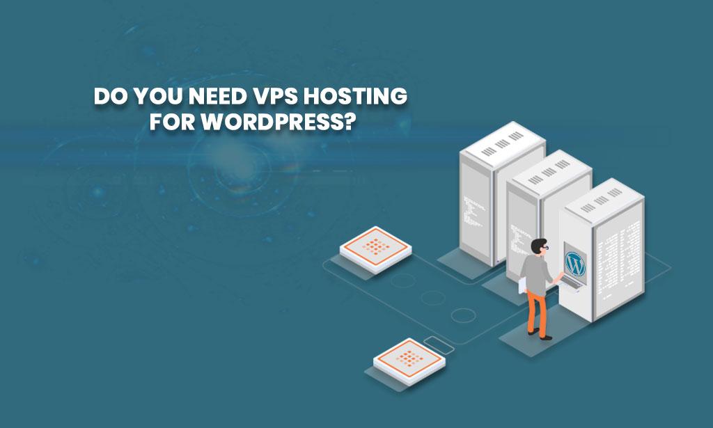 VPS hosting for WordPress