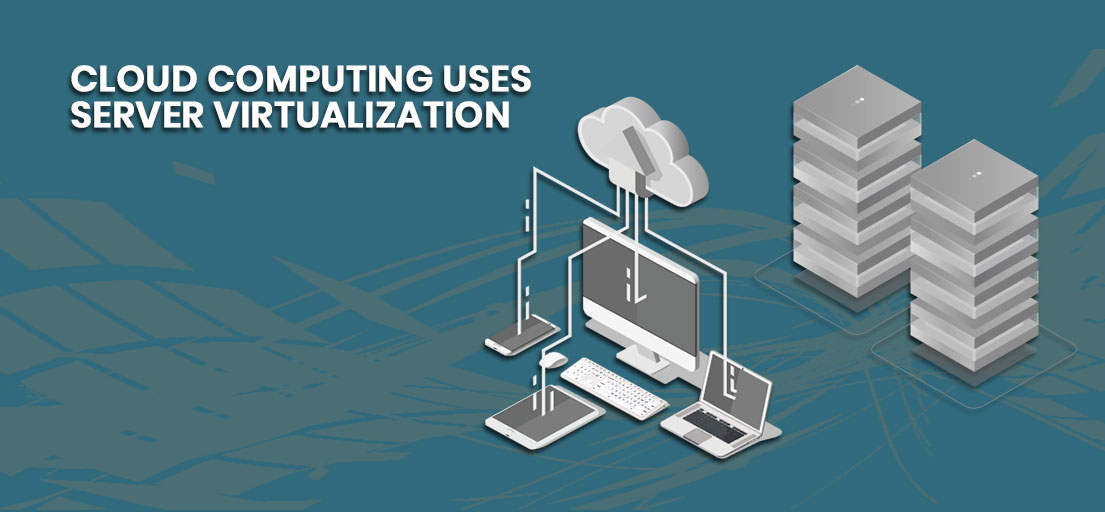 benefits of virtualization in cloud computing